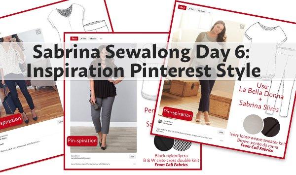 Sabrina Slims Sewalong Day 6: inspiration Pinterest style