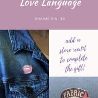 FABRIC IS MY LOVE LANGUAGE enamel pin