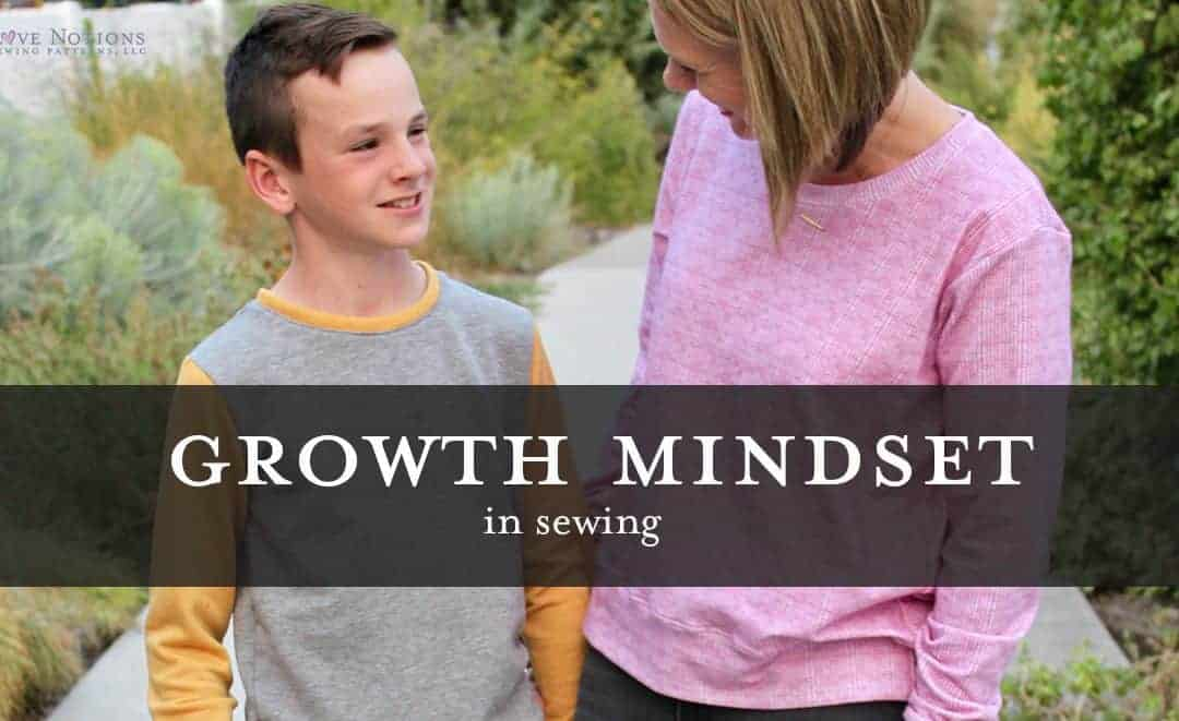 How to keep a growth mindset in sewing
