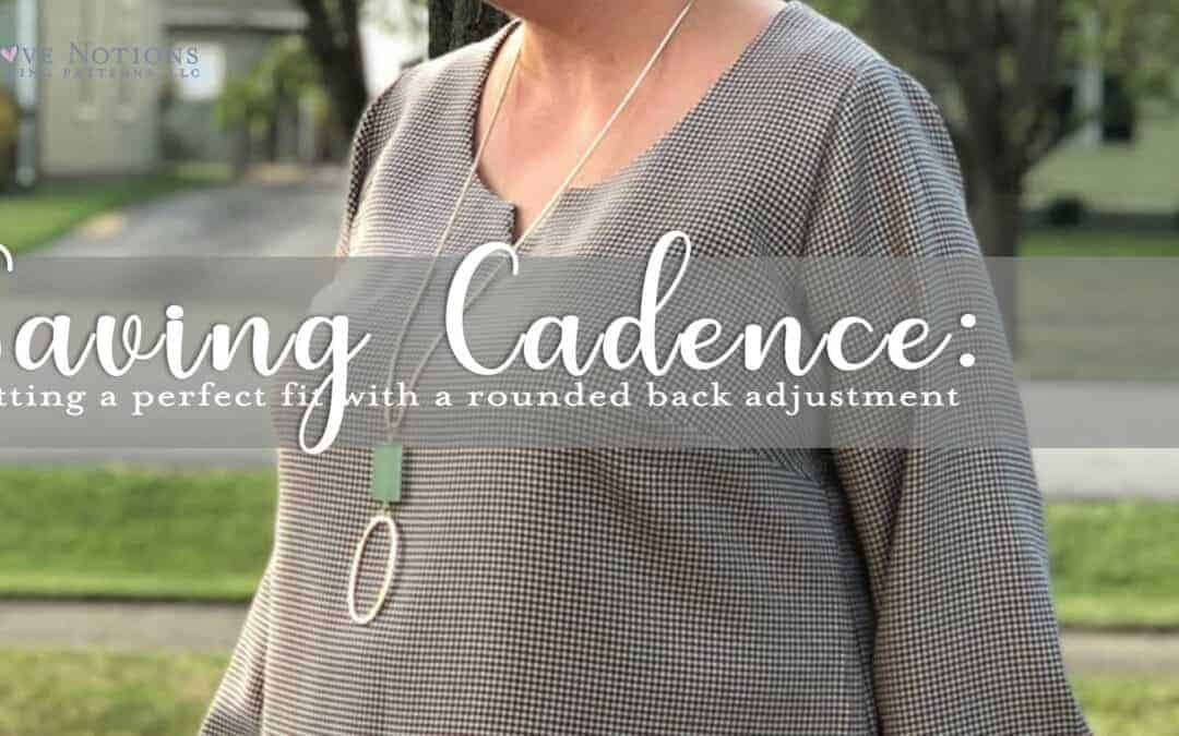 Saving Cadence: Round Back Adjustment