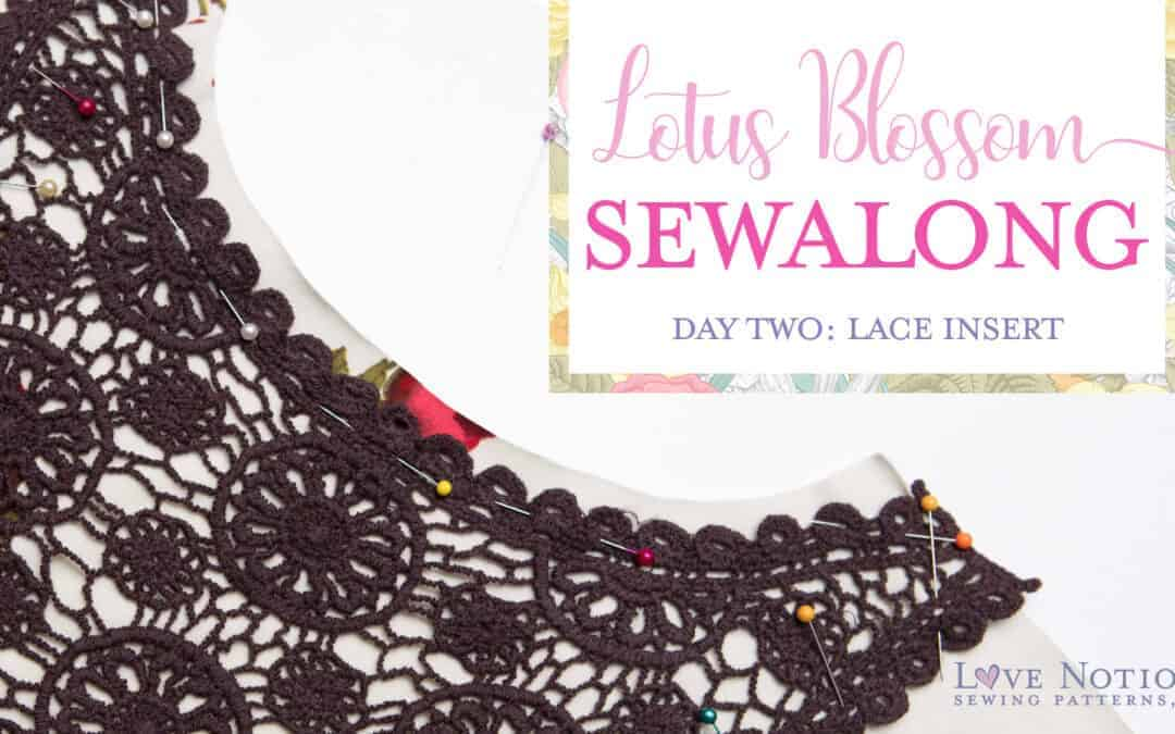 Lotus Blossom Sew Along: Day Two