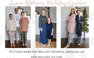 Love Notions Patterns for Holiday Pajamas, Dress Up, and Gifting