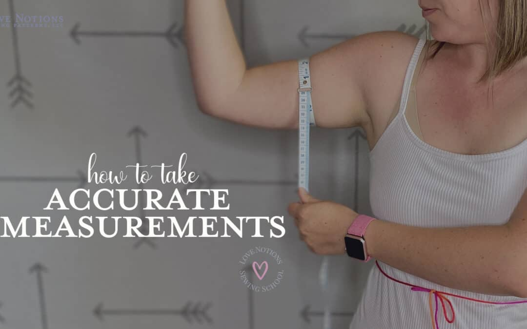 How to take accurate measurements for sewing