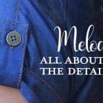 Melody Dolman: All About the Details