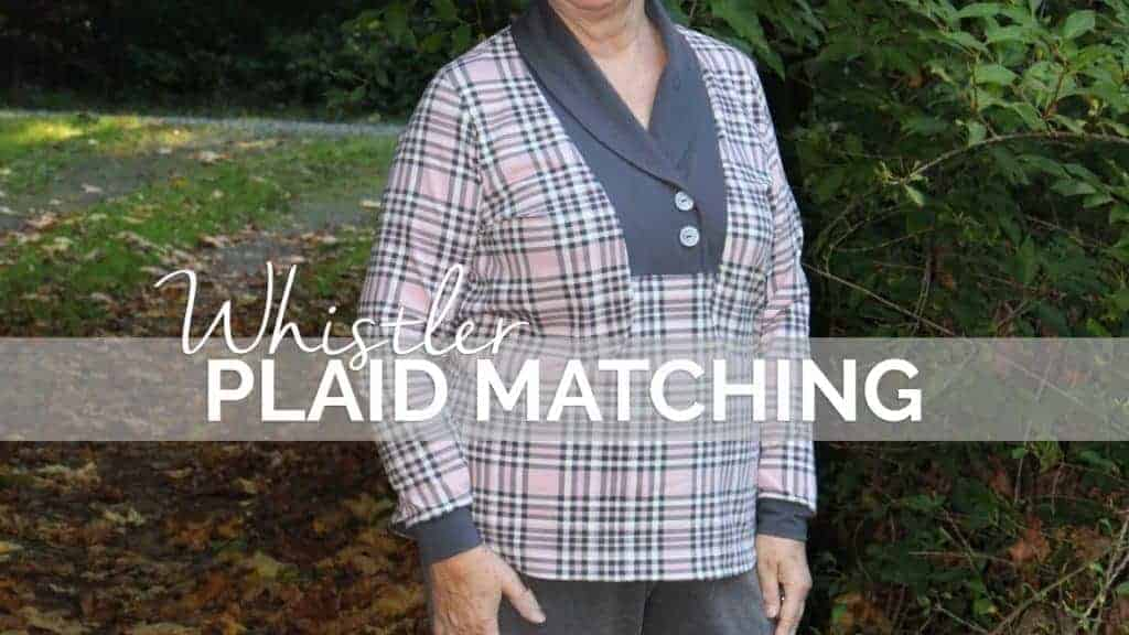 How to match plaids on the Whistler Pull-Over