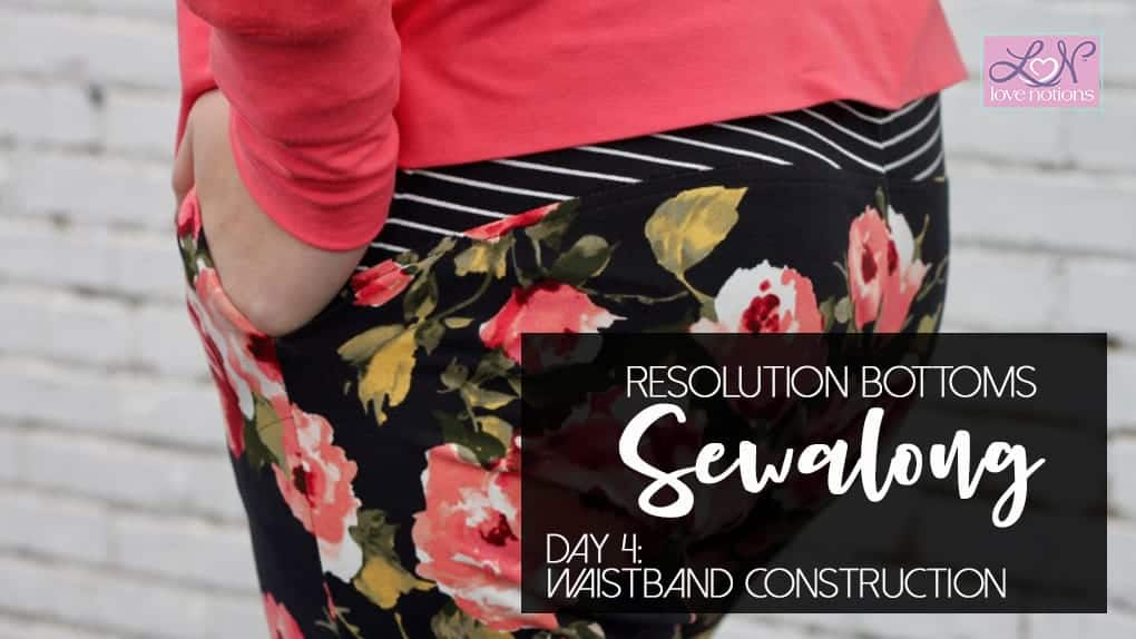 Resolution Sew Along Day 4