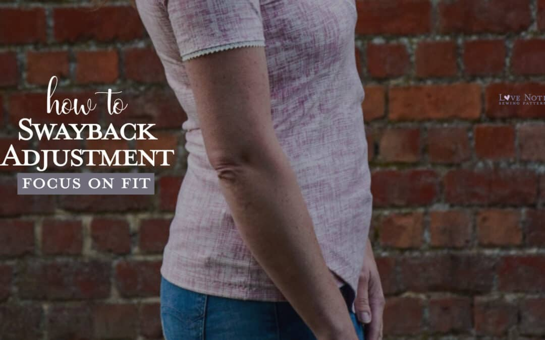 How to do a Swayback Adjustment