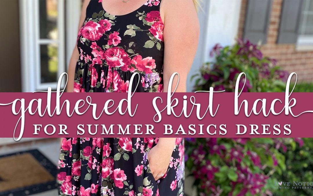 Gathered Skirt Hack for Summer Basics Dress