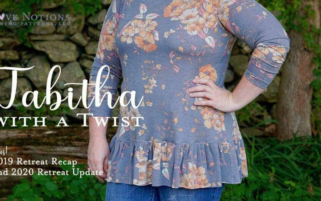 Tabitha with a Twist, plus Retreat News
