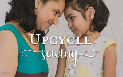 How to Add Upcycling to Your Sewing Practice