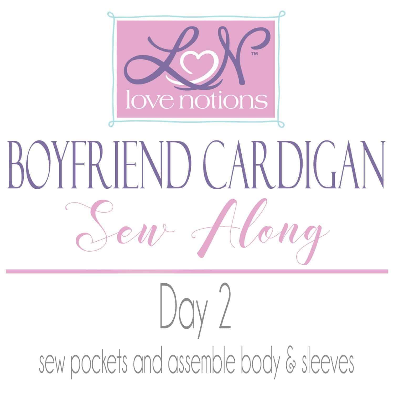 Boyfriend Cardigan Sew Along