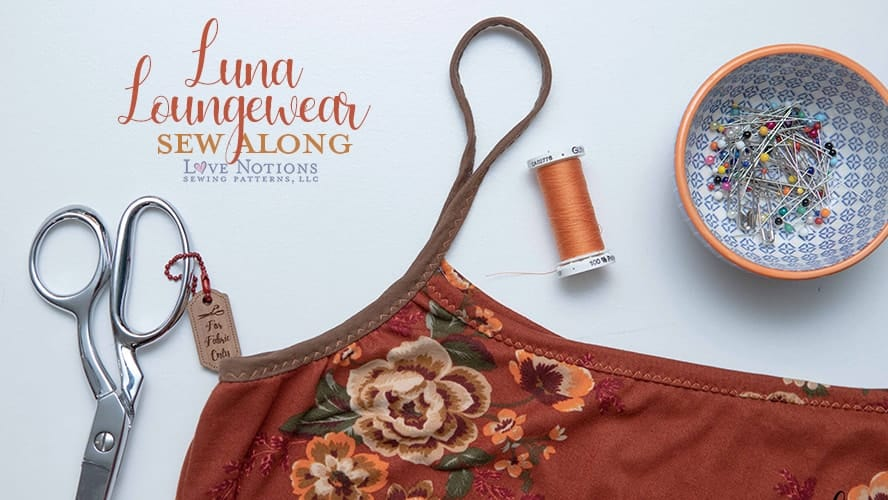Luna Loungewear Sew Along Day Two