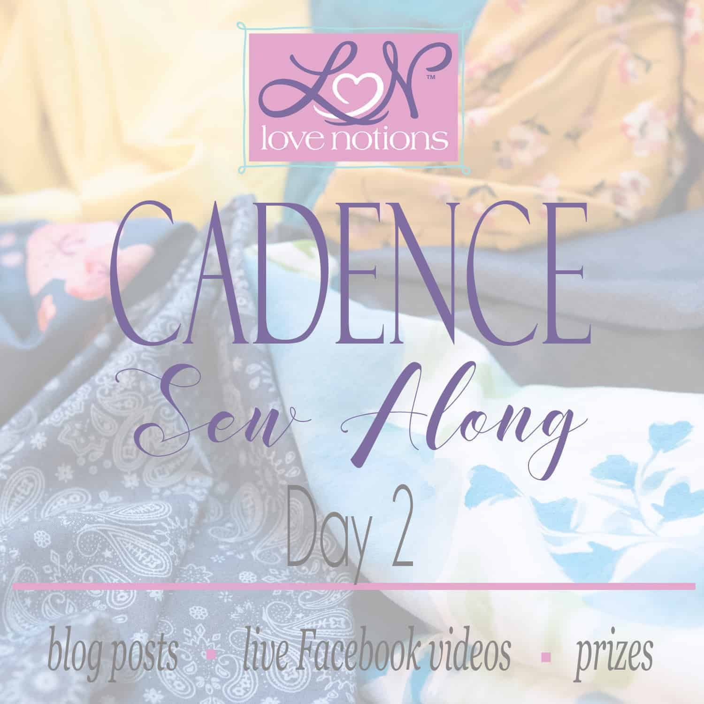Cadence Sew Along