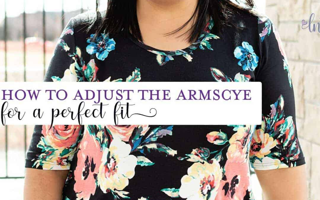How to Adjust the Armscye
