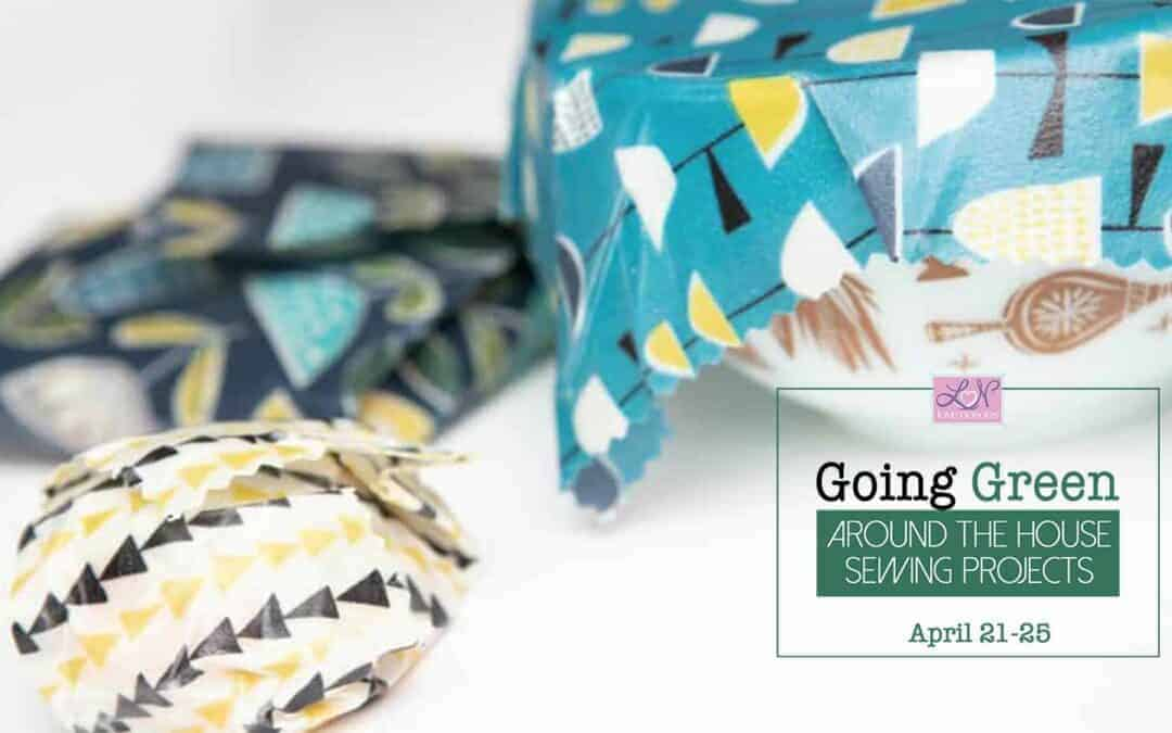 Going Green: How to make fabric food wraps