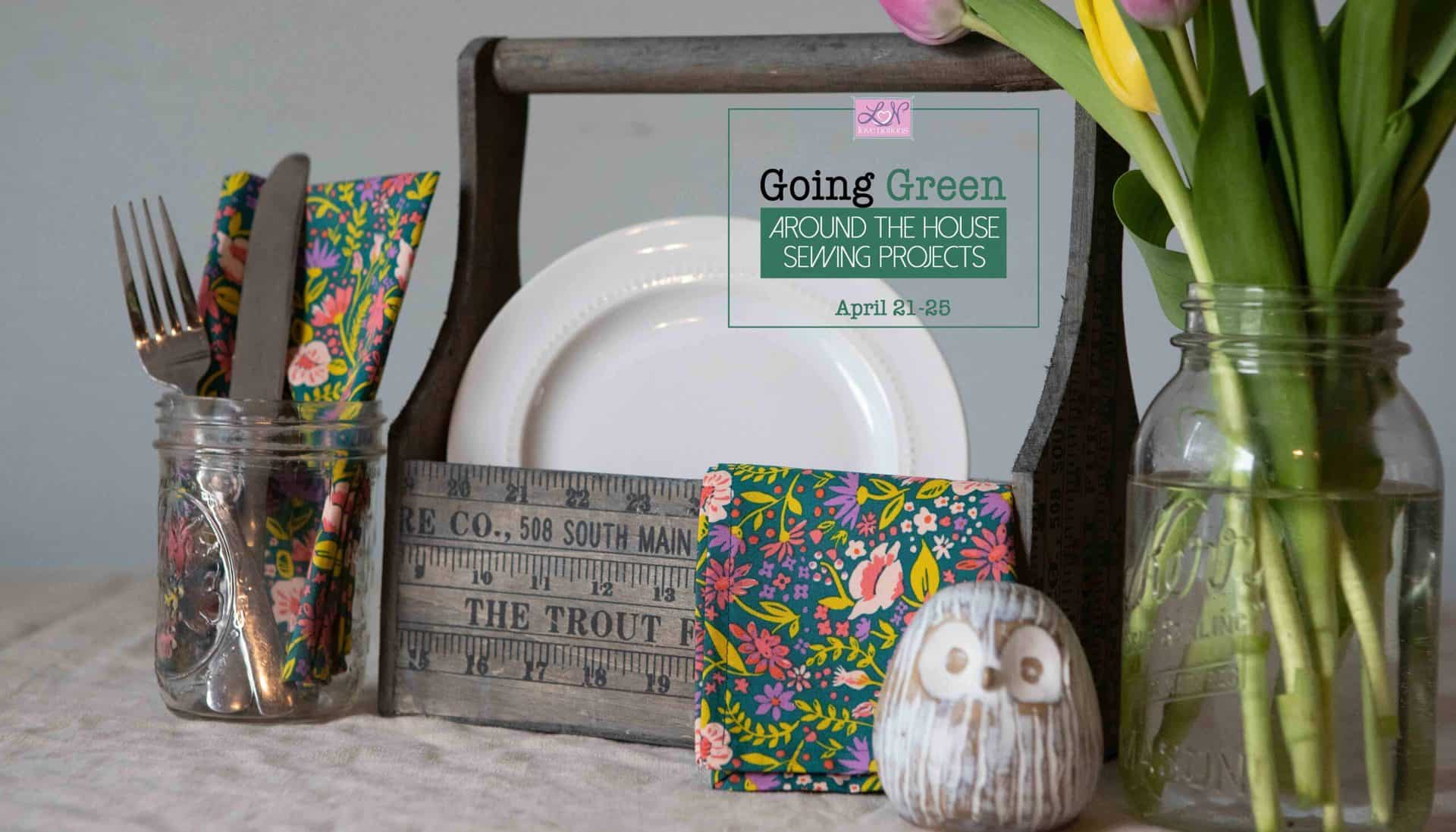 Going Green How To Make Cloth Napkins Love Notions Sewing Patterns