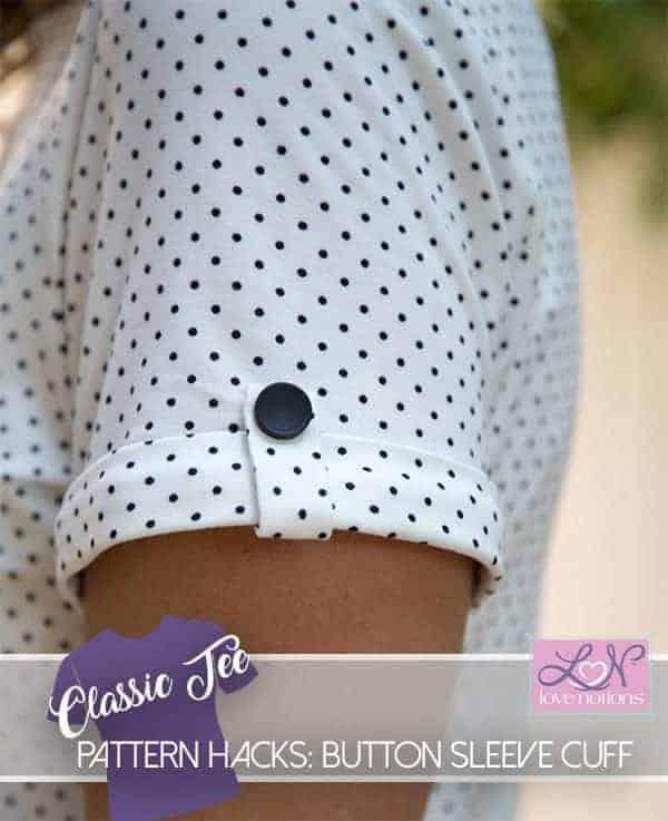 Classic Tee- Button Sleeve Cuff Hack